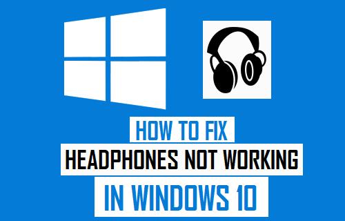 Headphones Not Working in Windows