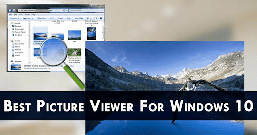 Best Windows 10 Photo Viewers